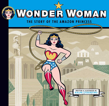Wonder Woman-The Story of the Amazon Princess